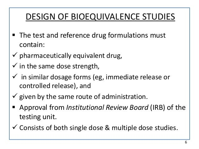 Study on requirements of bioequivalence for registration ...