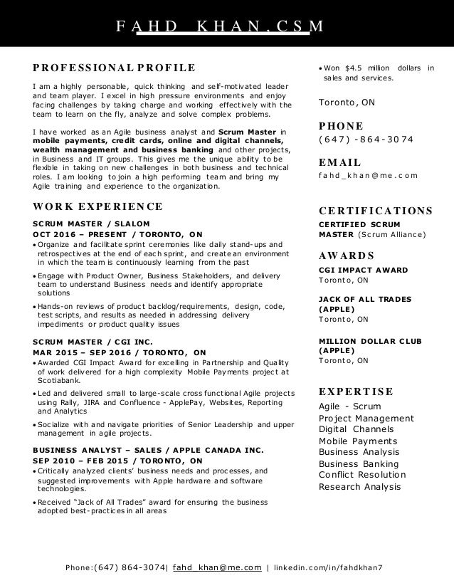 Scrum Master Resume. Phone:(647) 864 3074| Fahd_khan@me.com | Linkedin ...  Scrum Master Resume