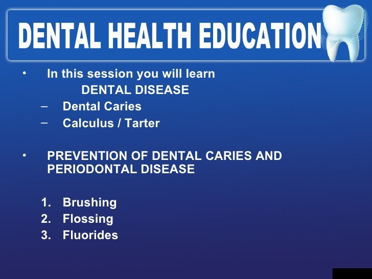 Dental Health Education Slide 3