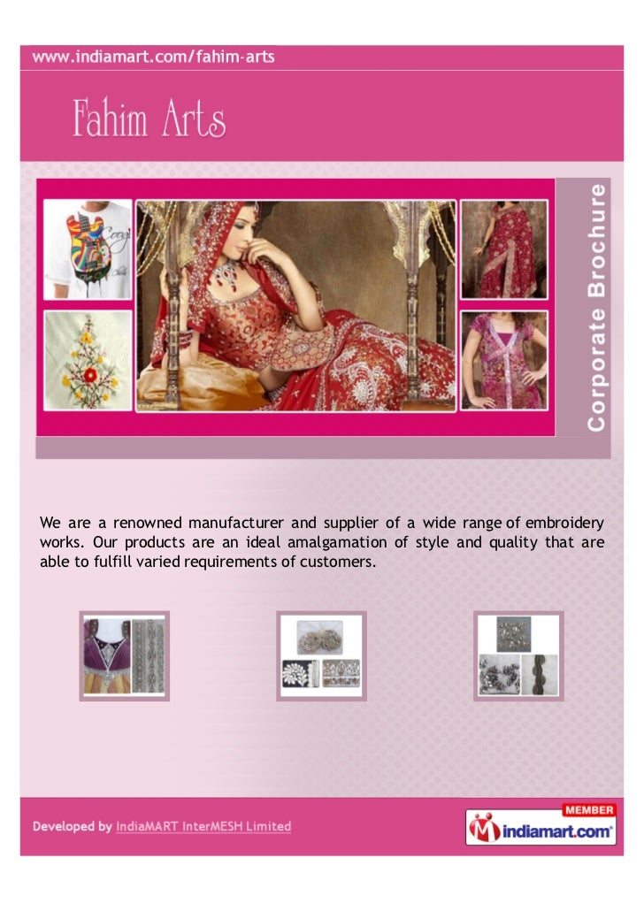 We are a renowned manufacturer and supplier of a wide range of embroideryworks. Our products are an ideal amalgamation of ...