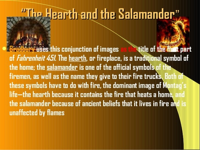 what does the salamander represent in fahrenheit 451