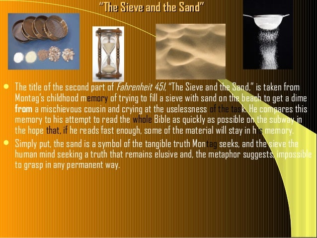 fahrenheit 451 questions part 2 the sieve and the sand