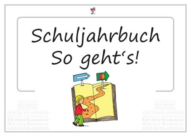 Schuljahrbuch So geht's!
