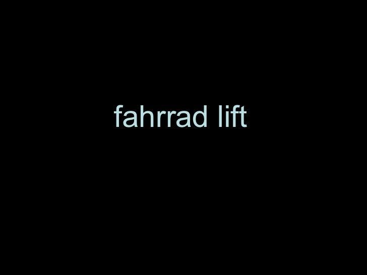 fahrrad lift