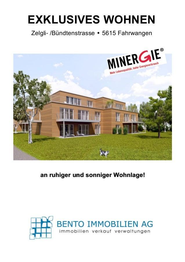 EXKLUSIVES WOHNENZelgli- /Bündtenstrasse • 5615 Fahrwangen   an ruhiger und sonniger Wohnlage!