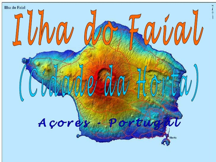 Ilha do Faial<br />(Cidade da Horta)<br />Açores - Portugal<br />