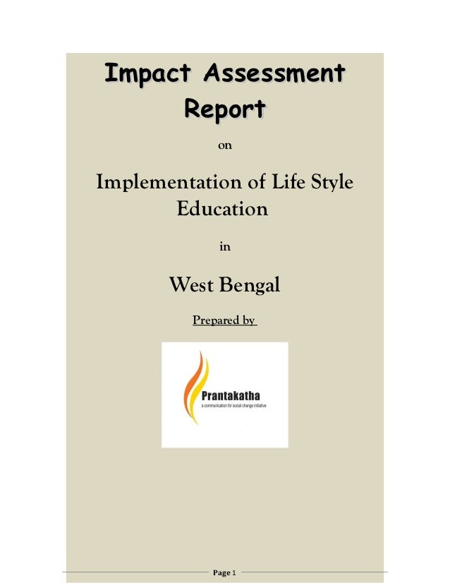 Impact Assessment     Report              onImplementation of Life Style       Education              in       West Bengal...