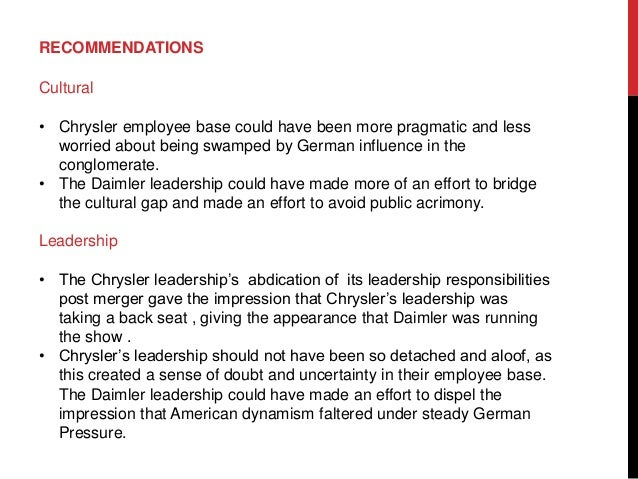 failed merger of daimlerchrysler 2016-1-26 effect of organizational cultures on mergers and acquisitions: the case of daimlerchrysler  look no further than daimlerchrysler ag at the time of merger.