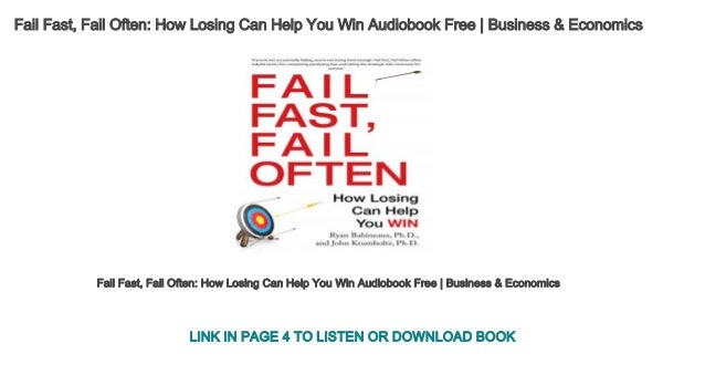 fail fast fail often how losing can help you win