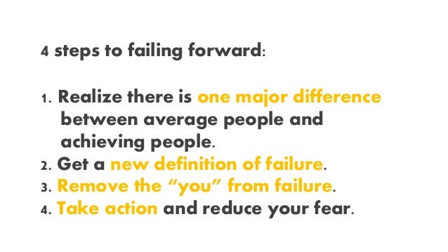 Fail Forward, How to Turn Mistakes into Steps to Success