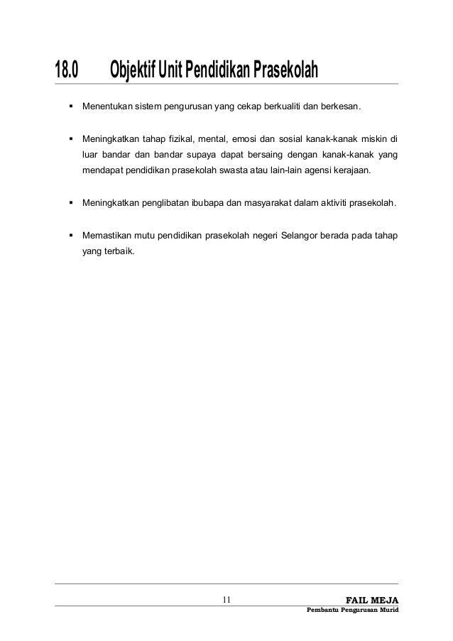 18.0 ObjektifUnitPendidikanPrasekolah  Menentukan sistem pengurusan yang cekap berkualiti dan berkesan.  Meningkatkan ta...