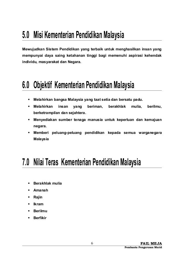 5.0 MisiKementerianPendidikanMalaysia Mewujudkan Sistem Pendidikan yang terbaik untuk menghasilkan insan yang mempunyai da...