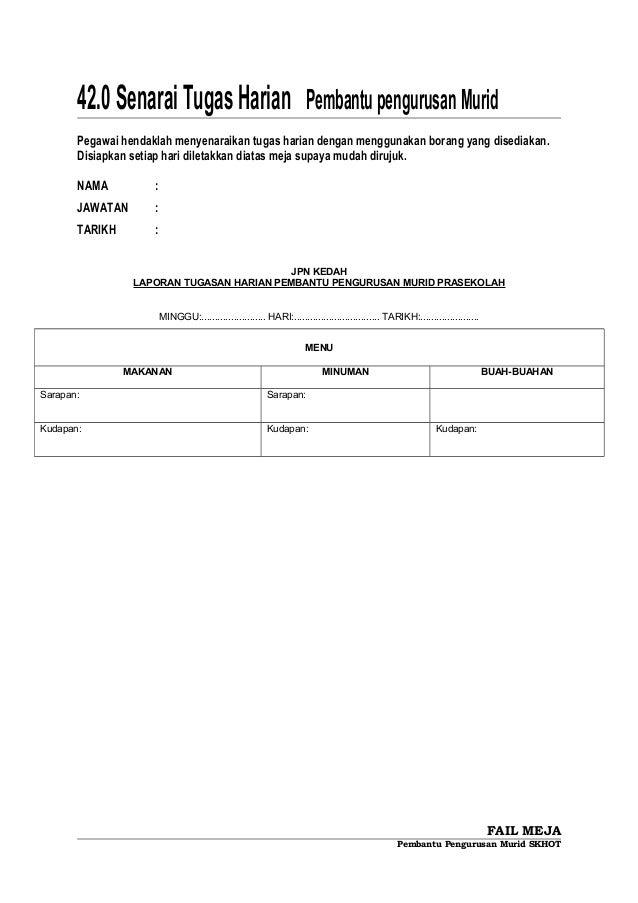 42.0 SenaraiTugasHarian PembantupengurusanMurid Pegawai hendaklah menyenaraikan tugas harian dengan menggunakan borang yan...