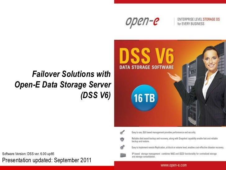 Failover Solutions with        Open-E Data Storage Server                          (DSS V6)Software Version: DSS ver. 6.00...