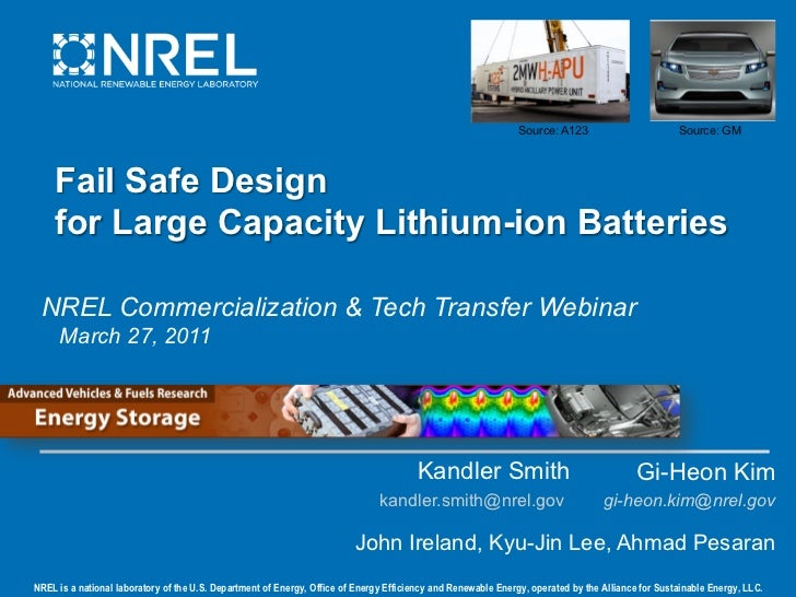 Source: A123                        Source: GM    Fail Safe Design    for Large Capacity Lithium-ion Batteries NREL Commer...
