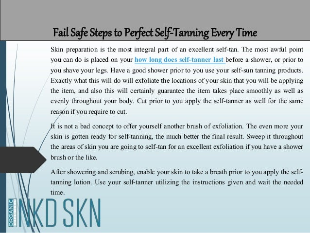 Fail Safe Steps To Perfect Self Tanning Every Time