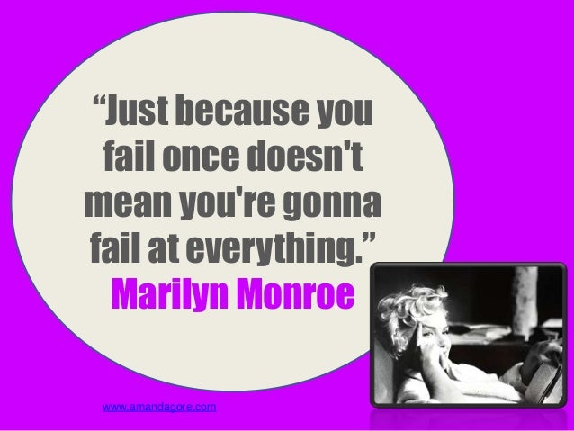 Quotes about failure that will inspire you to succeed Slide 5
