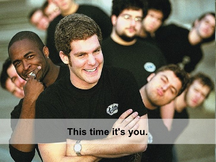This time it's you.