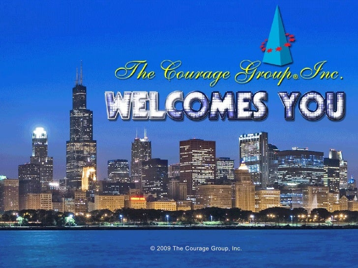© 2009 The Courage Group, Inc.