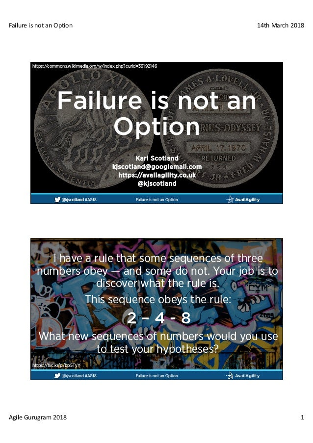 FailureisnotanOption 14thMarch2018 AgileGurugram2018 1 AvailAgility@kjscotland AvailAgility@kjscotland #AG18 Failu...