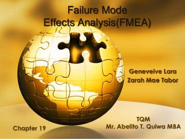 Failure Mode         Effects Analysis(FMEA)                           Geneveive Lara                           Zarah Mae T...