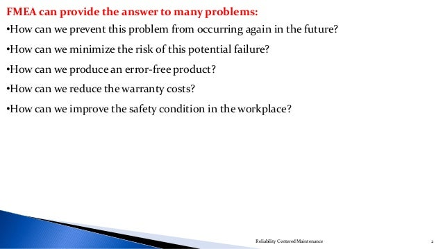 Failure Modes and Effect Analysis (FMEA) Slide 2