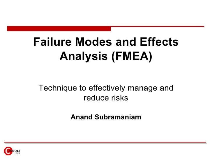 Failure Modes & Effects Analysis (FMEA)