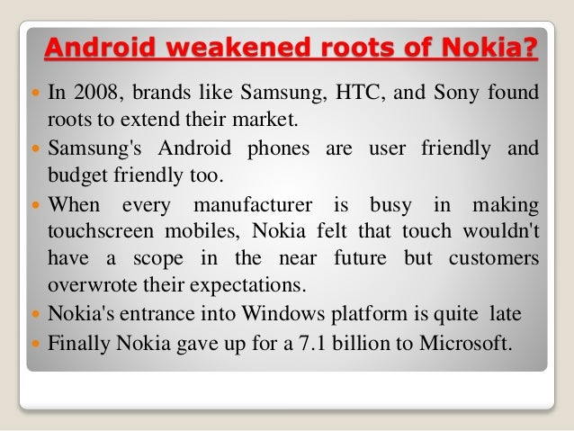 nokia failed reason 10 reasons why motorola failed pick the reason that motorola failed today nokia is moving into graphics-rich cell phone games while innovation from.