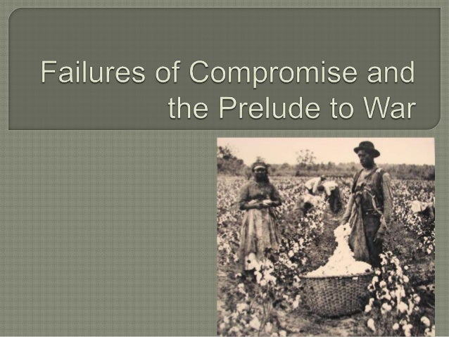 Expansion westward Growing abolitionist sentiment in the North Failure of compromise Fugitive Slave Act complicates en...