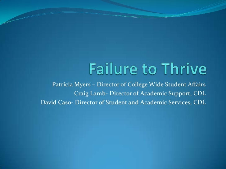 Patricia Myers – Director of College Wide Student Affairs             Craig Lamb- Director of Academic Support, CDLDavid C...