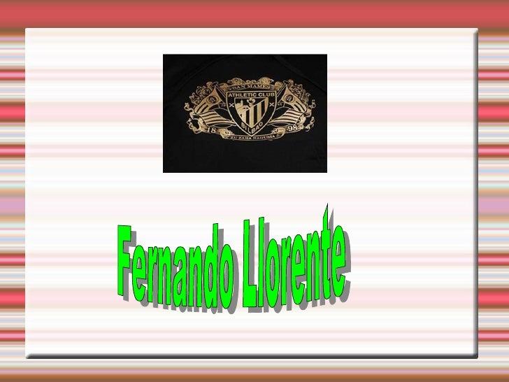 <ul>Fernando Llorente  </ul>