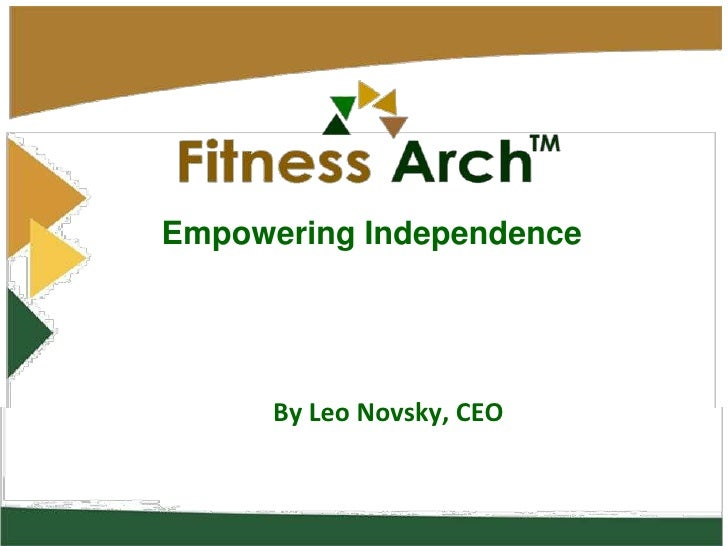 Empowering Independence<br />By Leo Novsky, CEO<br />