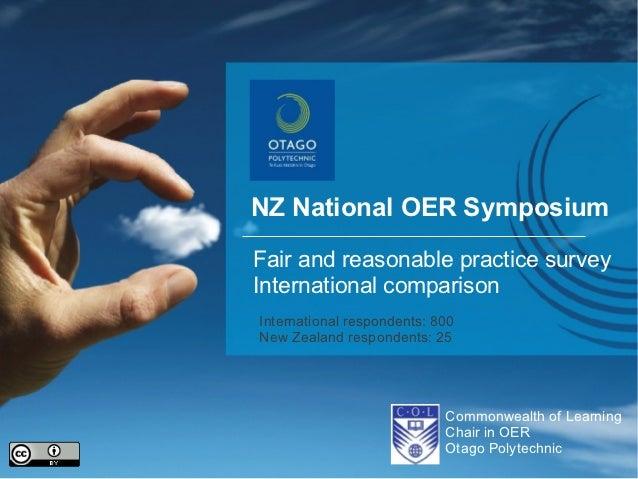 NZ National OER SymposiumFair and reasonable practice surveyInternational comparisonInternational respondents: 800New Zeal...