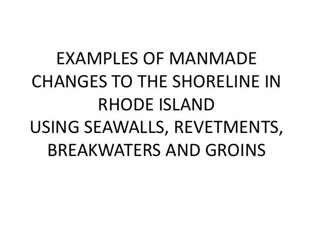 examples of manmade changes