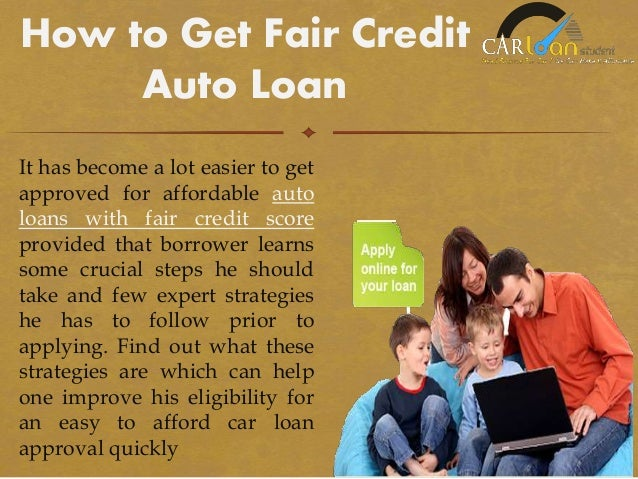 Loans For Fair Credit >> How To Get A Loan With Fair Credit Score