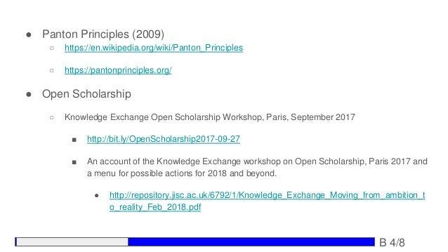● Panton Principles (2009) ○ https://en.wikipedia.org/wiki/Panton_Principles ○ https://pantonprinciples.org/ ● Open Schola...