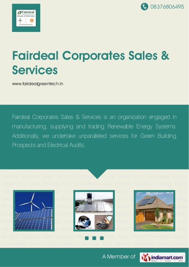 08376806495A Member ofFairdeal Corporates Sales &Serviceswww.fairdealgreentech.inRenewable Energy Power Plants Renewable E...