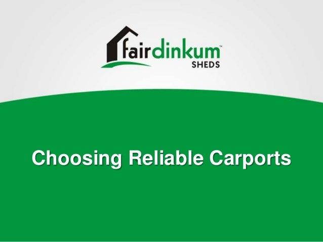 Choosing Reliable Carports