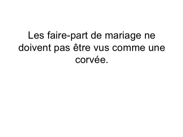 Les faire-part de mariage ne doivent pas être vus comme une corvée.
