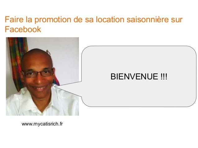 Faire la promotion de sa location saisonnière sur Facebook ? Slide 2