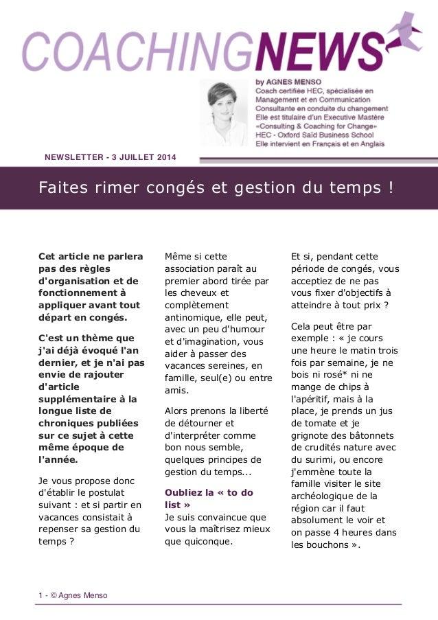 NEWSLETTER - 3 JUILLET 2014 1 - © Agnes Menso Cet article ne parlera pas des règles d'organisation et de fonctionnement à ...