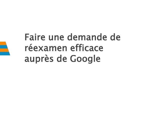 Faire une demande de réexamen efficace auprès de Google