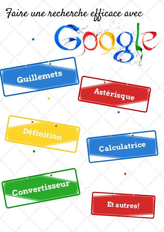 Faire une recherche efficace avec Guillemets Astérisque Définition Calculatrice Convertisseur Et autres!