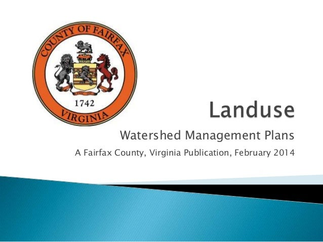 Watershed Management Plans A Fairfax County, Virginia Publication, February 2014