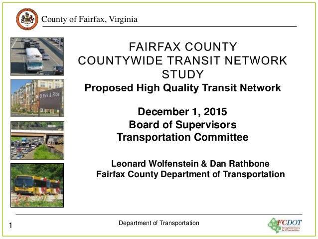 County of Fairfax, Virginia Department of Transportation 1 December 1, 2015 Board of Supervisors Transportation Committee ...