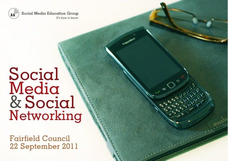 SocialMedia& SocialNetworkingFairfield Council22 September 2011