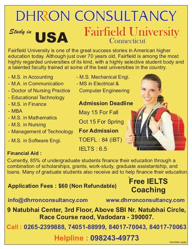Study in  USA  Fairfield University Connecticut  Fairfield University is one of the great success stories in American high...