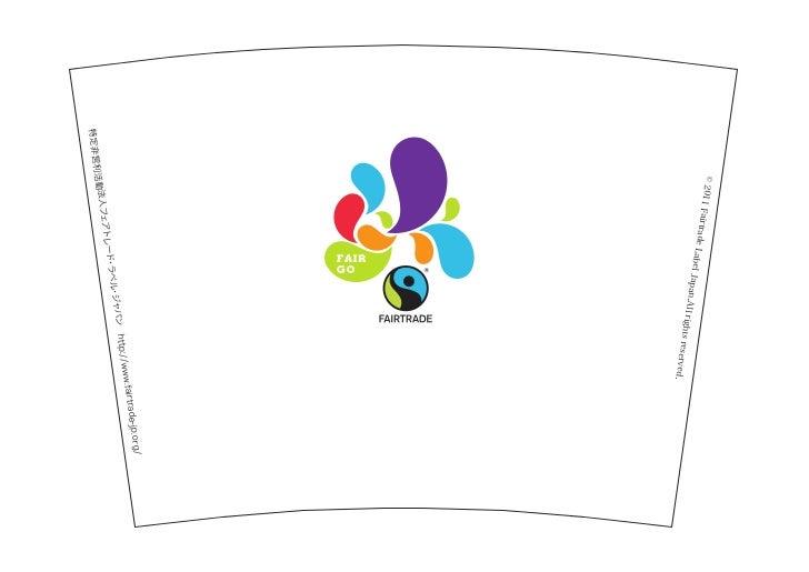 © 2011             Fairtrad                     e Label                               Japan .All righ                     ...