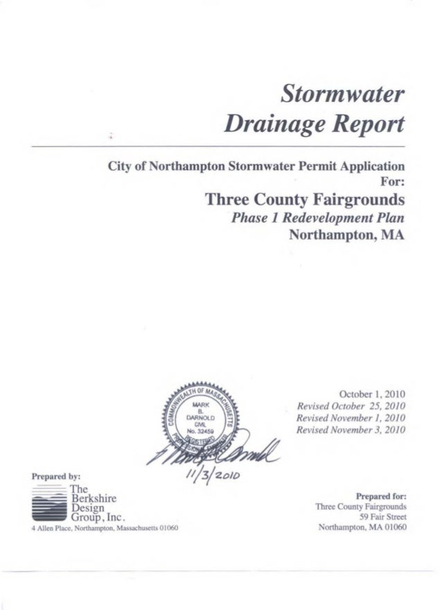 - • Stormwater Drainage Report City of Northampton Stormwater Permit Application For: Prepared by: ~~~The~ Berkshire Desig...