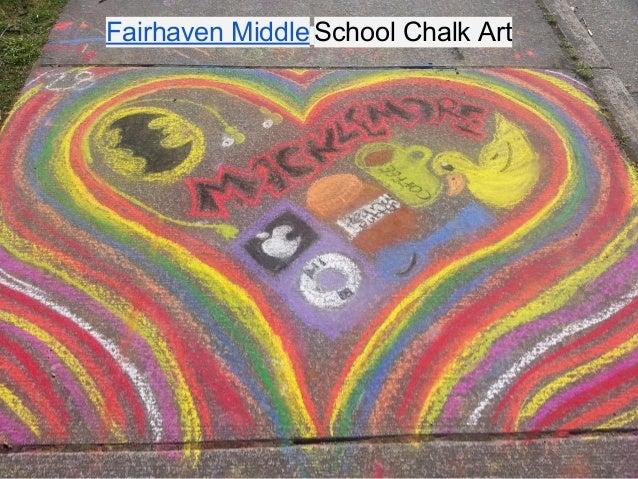 Fairhaven Middle School Chalk Art